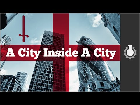The (Secret) City of London, Part 1: History