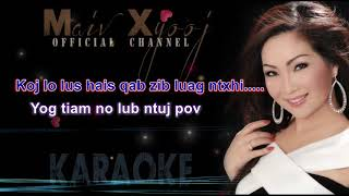 Instrumental Karaoke - Leej Nus Zoo Nraug by Maiv Xyooj (New Karaoke Version)