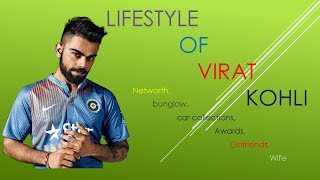 Lifestyle of virat kohli 2018 ||| networth,Family,Car collections ,Awards,Girlfriends and wife