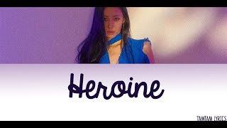 Heroine - Sunmi Lyrics [Han,Rom,Eng]