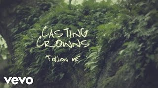 Watch Casting Crowns Follow Me video