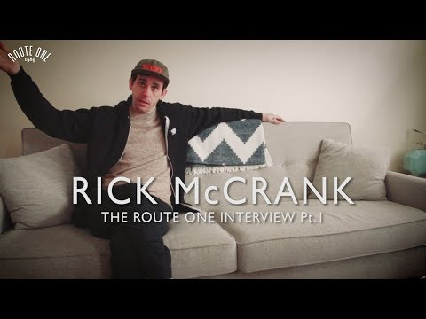 Rick McCrank: The Route One Interview Pt.1