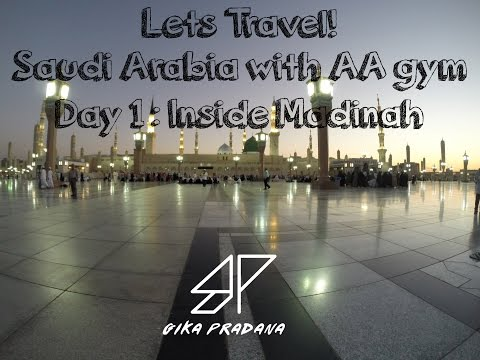lets travel saudi arabia with aa gym episode 1 inside madinah