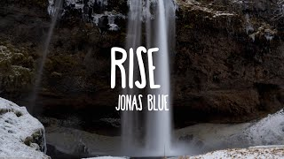 Rise - Jonas Blue ft. Jack & Jack (Lyrics)