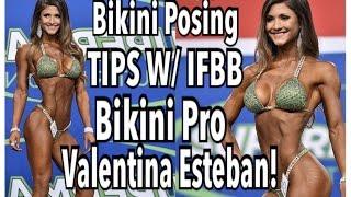 The DO'S Of BIKINI Bodybuilding POSING W/ IFBB Pro Valentina Esteban!