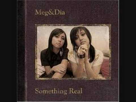 Meg & Dia - My Baby