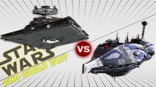 Imperial II Star Destroyer vs Providence Class Dreadnought   Star Wars: Who Would Win