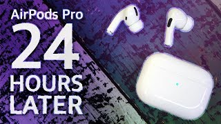 AirPods Pro Review - 24 Hours Later...
