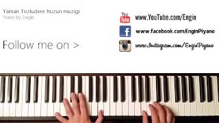 Medcezir huzun muzigi (piano by engin)