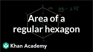 Area of a regular hexagon | Right triangles and trigonometry | Geometry | Khan Academy