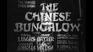 Drama Movie - The Chinese Bungalow (1940)  from sallis65