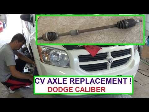 CV Axle Shaft Replacement on Dodge Caliber 2007 - 2012