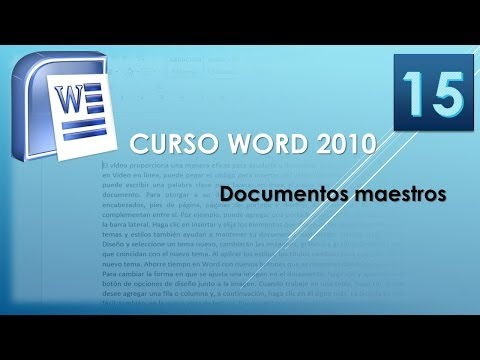 Curso Word 2010 AV. Documentos maestros. Vídeo 15