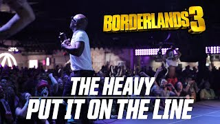 Borderlands 3: The Heavy - Put It On The Line