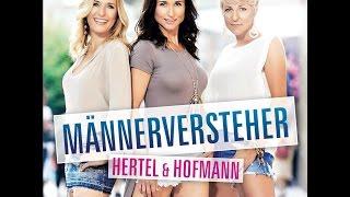 Hertel & Hofmann - Männerversteher- (offizielles Video)
