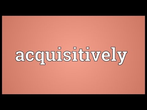 Header of acquisitively