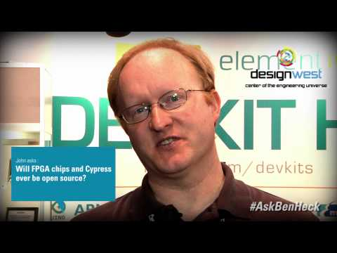 Ask Ben Heck - Open Source FPGA and Cypress Chips