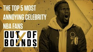 The Top 5 Most Annoying Celebrity NBA Fans | Out of Bounds