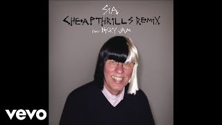 Sia - Cheap Thrills Remix (Audio) ft. Nicky Jam