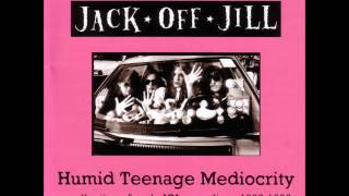 Download Lagu Jack Off Jill [Full Album] Humid Teenage Mediocrity Gratis STAFABAND