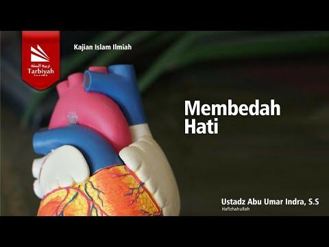 Kajian Jarak Jauh : Membedah Hati | Ustadz Abu Umar Indra