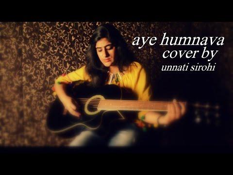 Aye Humnava- Papon ||mithoon|| Hamari Adhuri Kahani || Cover By Unnati Sirohi