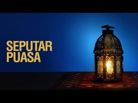 Seputar Puasa - Ustadz Khairullah Anwar Luthfi, Lc