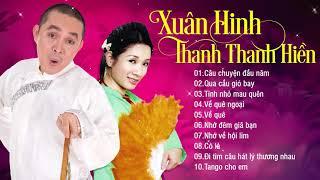 Xuân Hinh, Thanh Thanh Hiền Hát Nhạc Vàng Trữ Tình Hay Nhất 2019