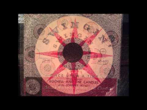 Rochell and The Candles - Once Upon A Time - Early 60's Doo Wop Classic