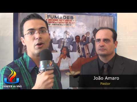 UMADEB 2013   Dia 10 02   Entrevista Pastor João Amaro