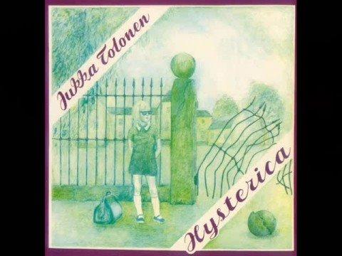 Jukka Tolonen - Hysterica (1975)