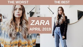 STYLING THE BEST AND WORST OF ZARA | APRIL 2019