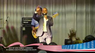 Man of God Tamrat Tarekegn in Seattle day one