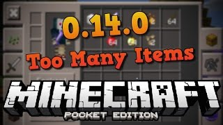 Minecraft PE 0.14.0: Too Many Items Mod APK | Önemli DUYURU !!!