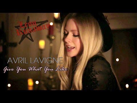 Avril Lavigne - Give You What You Like Sub Español HD