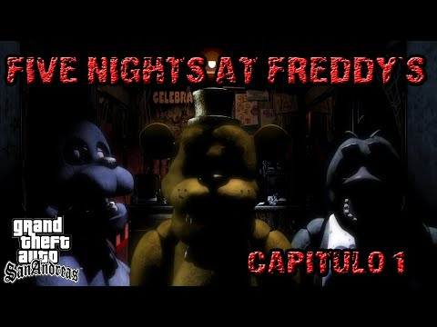 GTA San Andreas | Five Nights at Freddy´s Capitulo 1 (Loquendo)