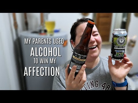 MY PARENTS USED ALCOHOL TO WIN MY AFFECTION || Beer Time With Betsy || Ep. 14