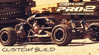 Pro-Line PRO-2 Buggy CUSTOM BUILD by Danny Huynh
