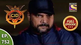 CID - सीआईडी - Ep 752 - Highway Crime - Full Episode