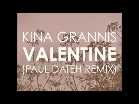Valentine (Paul Dateh Remix) - Kina Grannis