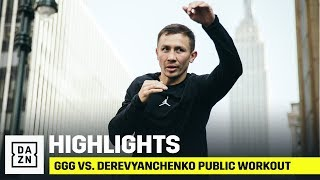 HIGHLIGHTS | GGG vs. Derevyanchenko Public Workout