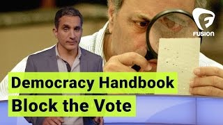 Block the Vote • Democracy Handbook with Bassem Youssef Ep.8