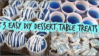 3 Easy DIY Dessert Table Treats
