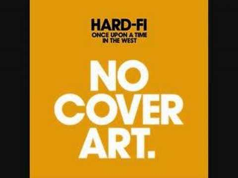 Hard-fi - We Need Love