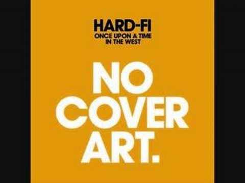 Hard-fi - We Need Love
