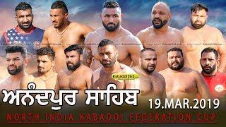 Live Anandpur Sahib North India Kabaddi Federation Cup 19 Mar 2019