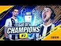 FIFA 19 - LIGUE DES CHAMPIONS #2 | QUEL MATCH !!!