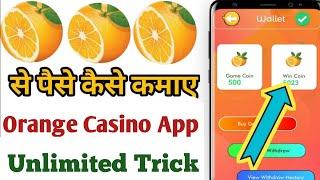 Orange Casino App Unlimited Trick // Orange Casino App se paise kaise kamaye // Orange Casino App //