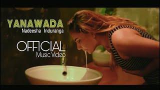 Yanawaada - Nadeesha Induranga