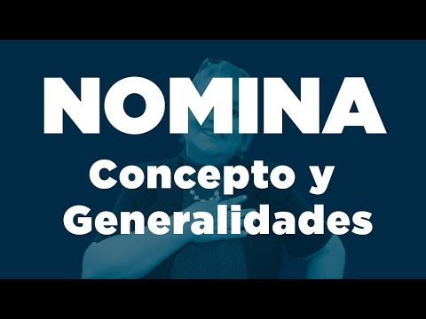 71. Nómina : Concepto y Generalidades_ElsaMaraContable